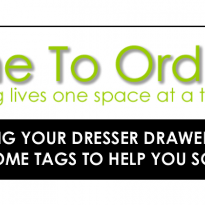 Organize Your Dresser Drawers with Come To Order