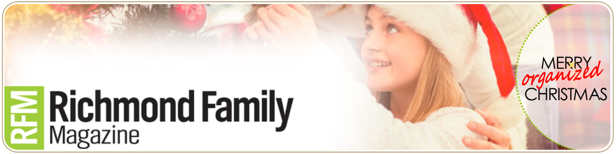 Tips for an Organized Holiday with Richmond Family Magazine