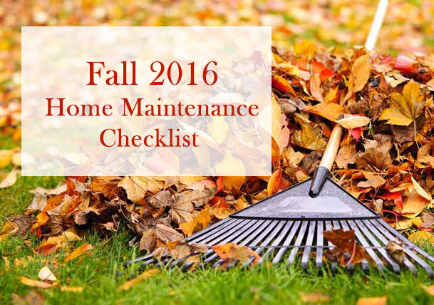 Fall 2016 Home Maintenance Checklist